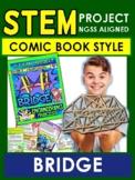 STEM Comic Book Style!   Bridges - Gr 3-4