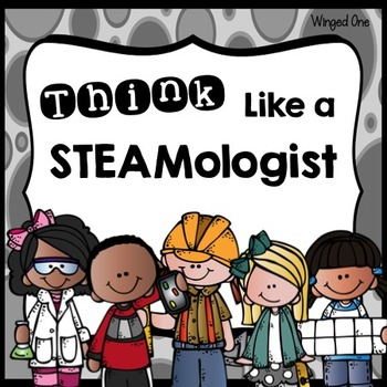 STEM or STEAM: Think Like Posters