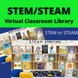 STEM or STEAM Virtual Classroom Library for Distance Learning