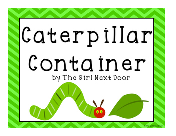 STEM project-Caterpillar Container