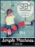 STEM throughout the year- Unit 8 Simple Machines