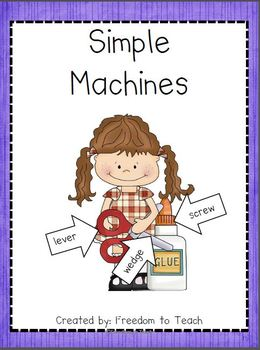 STEM:SIMPLE MACHINES: common core activities/ inquiry based experiments/projects