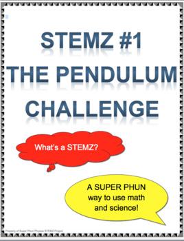 STEMZ #1 - The Pendulum STEM Challenge