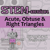 STEMersion -- Acute, Obtuse and Right Triangles -- Structural Engineer