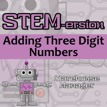 STEMersion -- Adding Three Digit Numbers -- Warehouse Manager