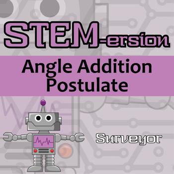 STEMersion -- Angle Addition Postulate -- Surveyor