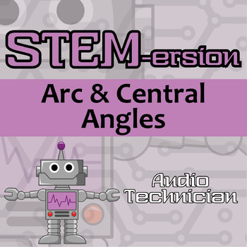 STEMersion -- Arc & Central Angles -- Audio Technician