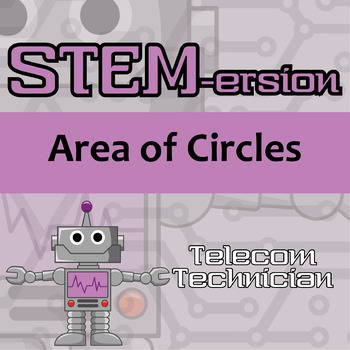 STEMersion -- Area of Circles -- Telecommunications Technician