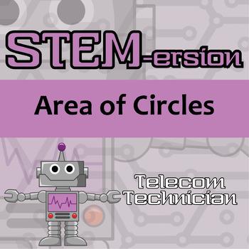 STEMersion -- Area of Circles -- Telecommunications Technician