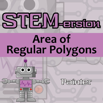 STEMersion -- Area of Regular Polygons -- Painter