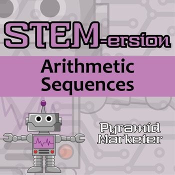 STEMersion -- Arithmetic Sequences -- Pyramid Marketer