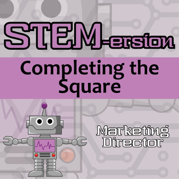 STEMersion -- Completing the Square -- Marketing Director