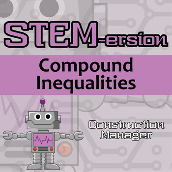STEMersion -- Compound Inequalities -- Construction Manager