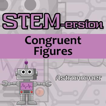 STEMersion -- Congruent Figures -- Astronomer
