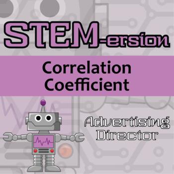 STEMersion -- Correlation Coefficient -- Advertising Director