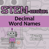 STEMersion -- Decimal Word Names -- Track Coach