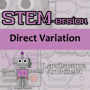 STEMersion -- Direct Variation -- Landscape Architect