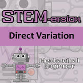 STEMersion -- Direct Variation -- Mechanical Engineer