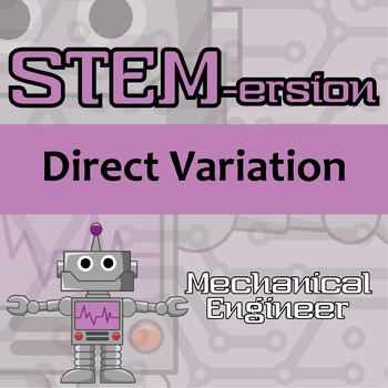 STEMersion -- Direct Variation -- Mechanical Engineer