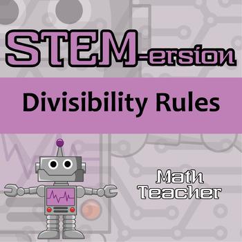 STEMersion -- Divisibility Rules -- Math Teacher
