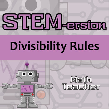 STEMersion -- Divisibility Rules -- Math Teacher