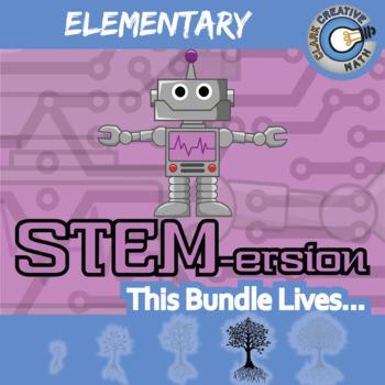 STEMersion -- ELEMENTARY BUNDLE -- 58 Activities!