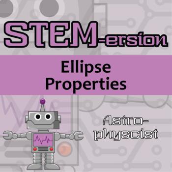 STEMersion -- Ellipse Properties -- Astrophysicist