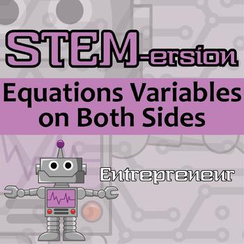 STEMersion -- Equations Variables on Both Sides -- Entrepreneur