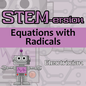 STEMersion -- Equations with Radicals -- Electrician