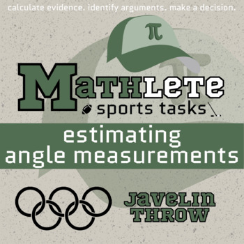 Mathlete - Estimating Angle Measurements - Olympic - Javelin Throw