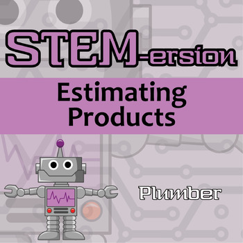 STEMersion -- Estimating Products -- Plumber