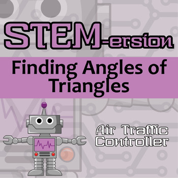 STEMersion -- Finding Angles of Triangles -- Air Traffic Controller