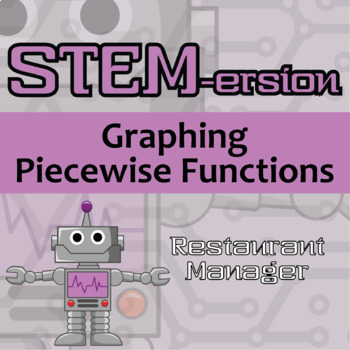 STEMersion -- Graphing Piecewise Functions -- Restaurant Manager