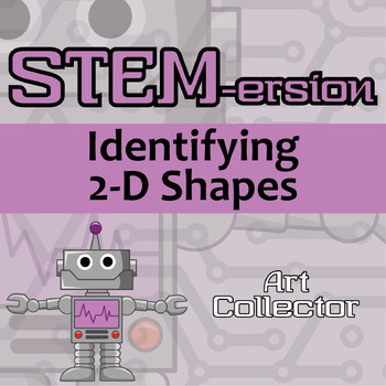STEMersion -- Identifying 2-D Shapes -- Art Collector