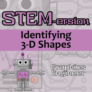 STEMersion -- Identifying 3-D Shapes -- Graphics Engineer
