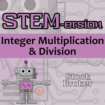 STEMersion -- Integer Multiplication & Division -- Stockbroker