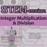 STEMersion -- Integer Multiplication & Division -- Stockbroker