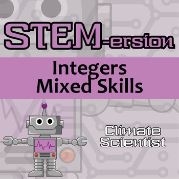STEMersion -- Integers Mixed Skills -- Climate Scientist