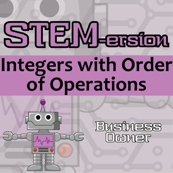 STEMersion -- Integers with Order of Operations -- Business Owner