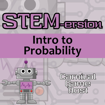 STEMersion -- Intro to Probability -- Carnival Game Host