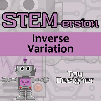 STEMersion -- Inverse Variation -- Toy Designer