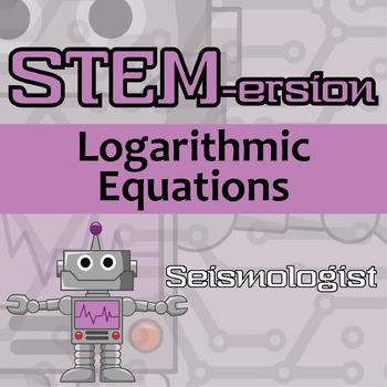 STEMersion -- Logarithmic Equations -- Seismologist