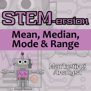 STEMersion -- Mean, Median, Mode, and Range -- Marketing Analyst