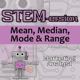 STEMersion - Mean, Median, Mode & Range - Marketing Analyst - Distance Learning