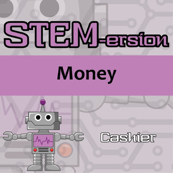 STEMersion -- Money -- Cashier