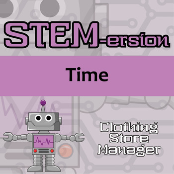 STEMersion -- Time -- Clothing Store Manager