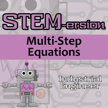 STEMersion -- Multi-Step Equations -- Industrial Engineer