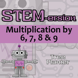STEMersion -- Multiplication by 6, 7, 8, 9 -- Tree Planter