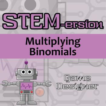 STEMersion -- Multiplying Binomials -- Game Designer