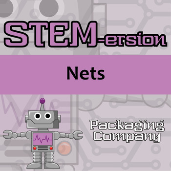 STEMersion -- Nets -- Packaging Company